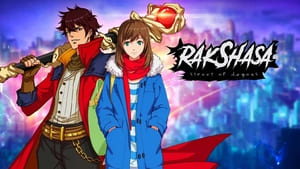 RAKSHASA: STREET OF DEMONS